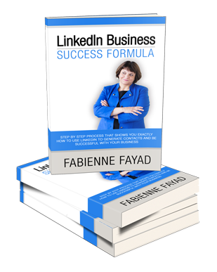 Linkedin Business Success Formula book, by Fabienne Fayad